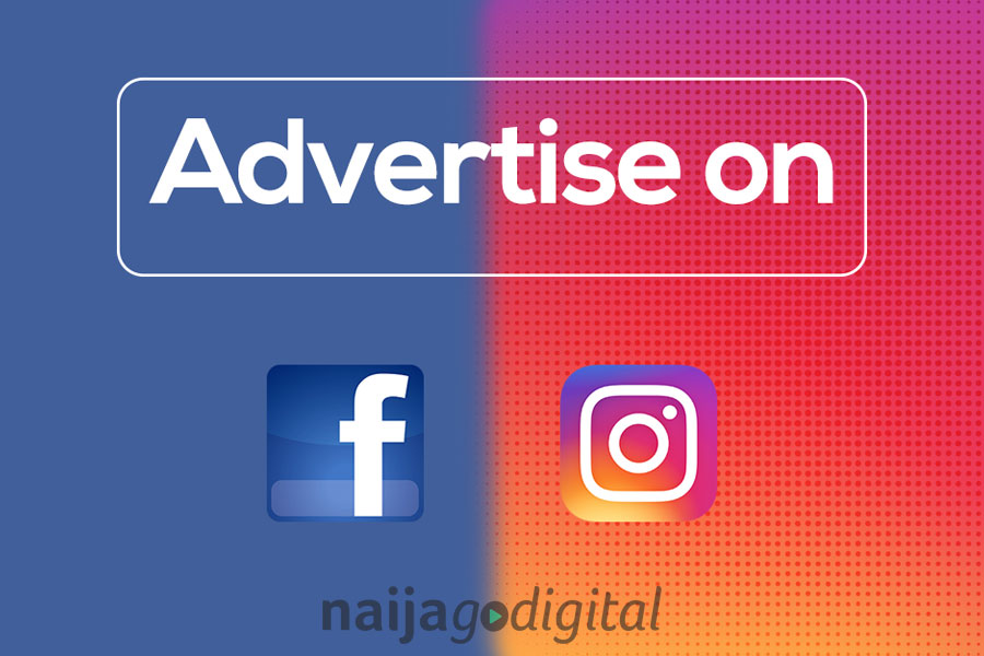 Create High Performing Facebook and Instagram Advertising Campaign in Nigeria