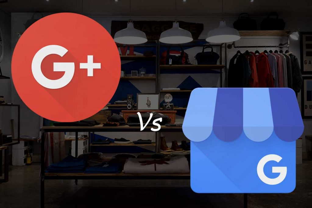 Difference between Google Plus and Google My Business