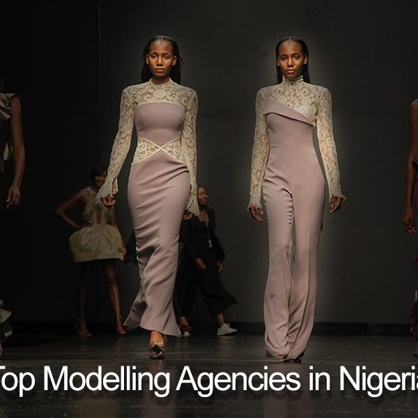 Top 6 Best Modelling Agencies In Nigeria